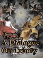 A Dialogue on Trinity