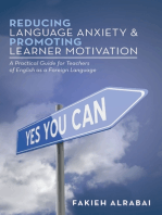 Reducing Language Anxiety & Promoting Learner Motivation