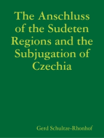 The Anschluss of the Sudeten Regions and the Subjugation of Czechia