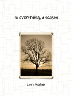 To Everything, a Season