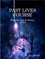 Past Lives Course - Discover Past & Future Lives!