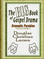 The Big Book of Gospel Drama - Dramatic Parables - Volume 1
