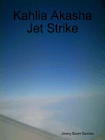 Kahlia Akasha Jet Strike