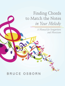 Finding Chords to Match the Notes In Your Melody: A Manual for Songwriters and Musicians