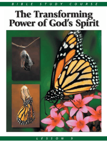 Bible Study Lesson 9 - The Transforming Power of God's Holy Spirit