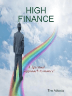 High Finance - A Spiritual Approach to Money!