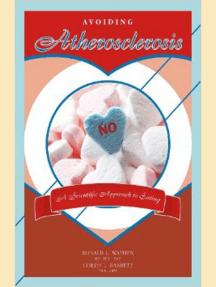 Avoiding Atherosclerosis