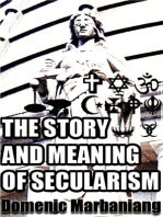 The Story and Meaning of Secularism