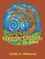 Strong Enough to Bend