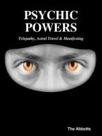 Psychic Powers: Telepathy, Astral Travel & Manifesting