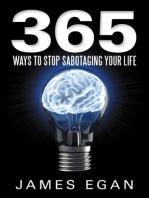 365 Ways to Stop Sabotaging Your Life