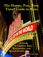 The Happy, Fun, Party Travel Guide to Reno