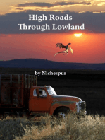 High Roads Through Lowland