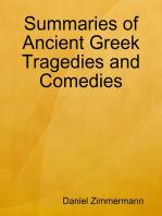 Summaries of Ancient Greek Tragedies and Comedies