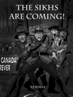 The Sikhs Are Coming!