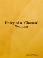 "Dairy of a ""Chosen"" Woman"
