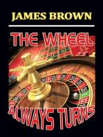 The Wheel Always Turns