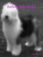 Bathing Baby Barkis