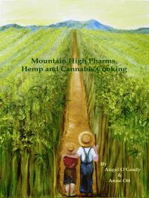 Mountain High Pharms Hemp and Cannabis Cooking