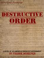 Destructive Order