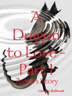 A Dragon to Love -Part I