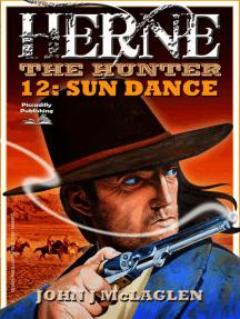 Herne the Hunter 12: Sun Dance
