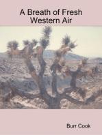 A Breath of Fresh Western Air