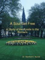 A Soul Set Free