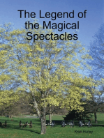 The Legend of the Magical Spectacles