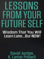 Lessons from Your Future Self