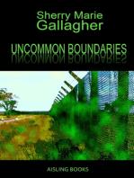 Uncommon Boundaries