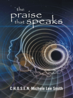 The Praise That Speaks