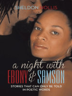 A Night With Ebony and Samson