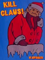 Kill Claus!