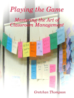 Playing the Game - Mastering the Art of Classroom Management