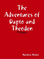 The Adventures of Dapto and Theoden