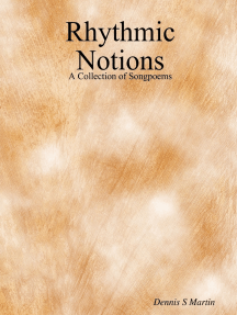 Rhythmic Notions: A Collection of Songpoems