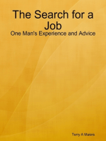 The Search for a Job - One Man's Experience and Advice
