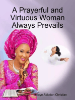 A Prayerful and Virtuous Woman Always Prevails