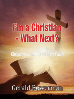 I'm a Christian - What Next?