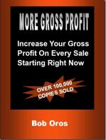 More Gross Profit