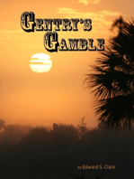 Gentry's Gamble