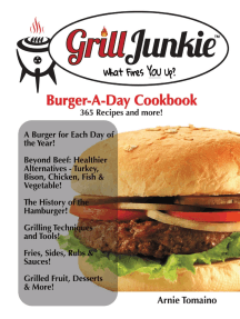 The Grill Junkie Burger a Day Cookbook: What Fires You Up?