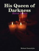 His Queen of Darkness