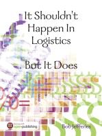 It Shouldn't Happen In Logistics, But It Does