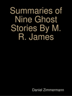 Summaries of Nine Ghost Stories By M. R. James