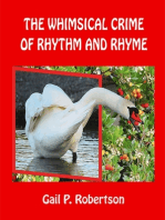 The Whimsical Crime of Rhythm and Rhyme