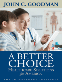 A Better Choice: Healthcare Solutions for America