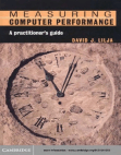 Measuring Computer Performance - A Practitioners Guide - Lilja - Cambridge - 2005