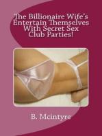The Billionaire Wife's Entertain Themselves With Secret Sex Club Parties!